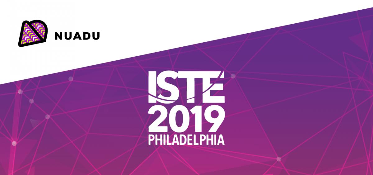 ISTE 2019 Philadelphia - visit NUADU